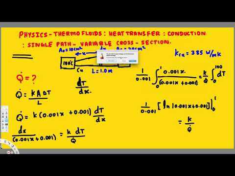 Physics - Thermofluids: Conduction: Heat Transfer: Single Path : Variable Cross Section