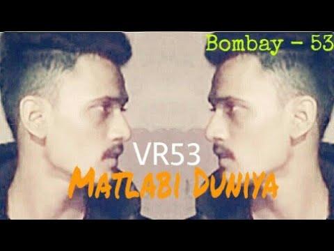 Matlabi Duniya    Viru Rapper    Hindi Rap Song    Bombay 53