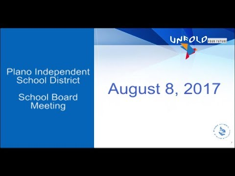 Plano ISD School Board Meeting - August 8, 2017