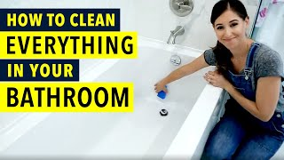 How to Clean Everỳthing in your Bathroom!