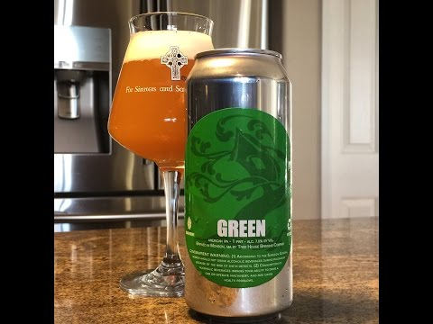 Beer Review #73 - Tree House Brewing - Green (The Best IPA I've Ever Had!) - 7.5% ABV