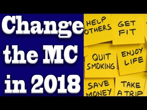 Changing the MC in 2018