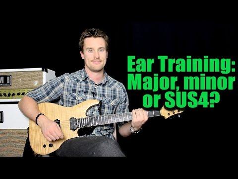 Ear Training:  Major minor or sus4 chords?