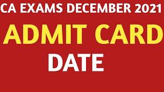 CA Exams December 2021 Admit card