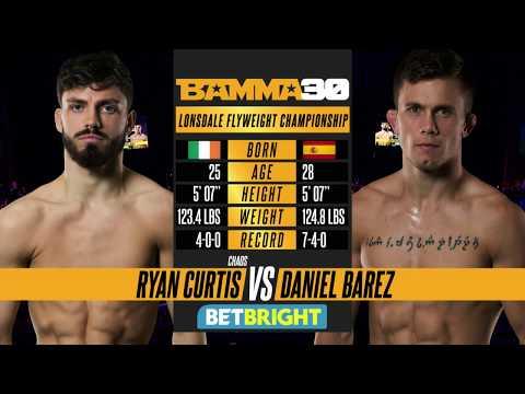 BAMMA 30: Ryan Curtis vs Daniel Barez