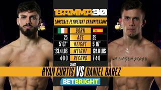 BAMMA 30: Ryan Curtis vs Daniel Barez