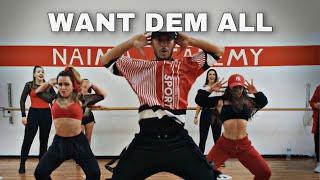 Want Dem All - Sean Paul Marco Stra Choreography - NAIMA ACADEMY