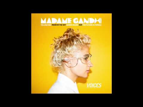 Madame Gandhi - The Future Is Female