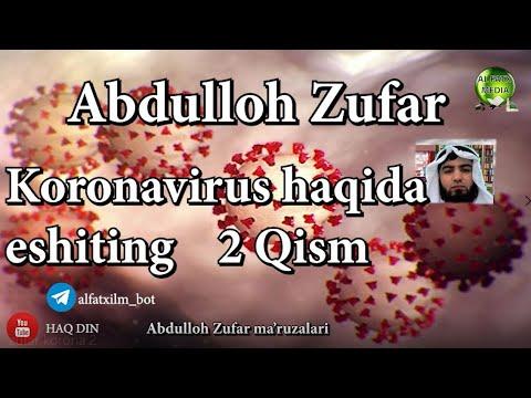 Abdulloh Zufar - Koronavirus O'zi Qaerdan Chiqdi? (2-Qism)