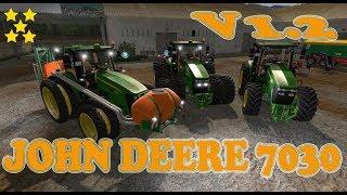 "[""JOHN DEERE 7030 SERIES V1.2"", ""Mod Vorstellung Farming Simulator Ls17:JOHN DEERE 7030"", ""JOHN DEERE 7030""]"