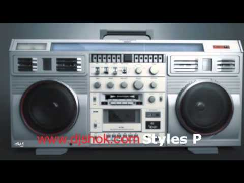 Styles P   Nobody Believes Me Produced  Dj Shok