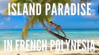 Hidden Island Paradise In French Polynesia