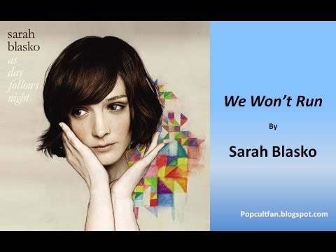 Sarah Blasko - We Won't Run (Lyrics)