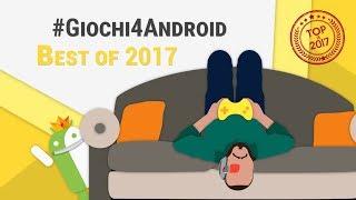 I MIGLIORI GIOCHI Android 2017: TOP 15 | TuttoAndroid