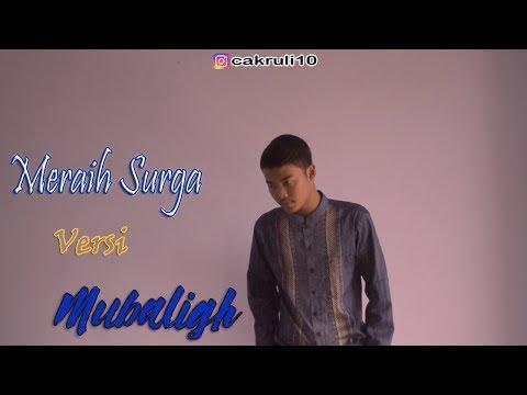 Meraih Bintang ( Versi Mubaligh ) |Cover By Cak Ruli ~ Meraih Surga ~ Official ASIAN GAMES 2018