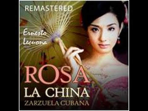 ROSA LA CHINA (COMPLETE) WITH DOLORES PEREZ AND LUIS SAGI VELA