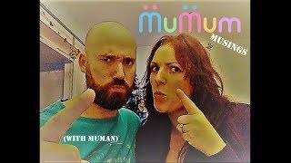 MuMum's Monday Musing (with MuMan) 4.12.17