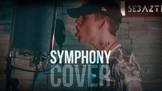 Clean Bandit - Symphony ft. Zara Larsson // Cover