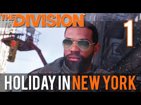 [1] Holiday in New York (Let's Play The Division w/ GaLm)