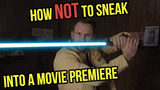 How to Sneak Into The Star Wars Premiere (The Con Solo)