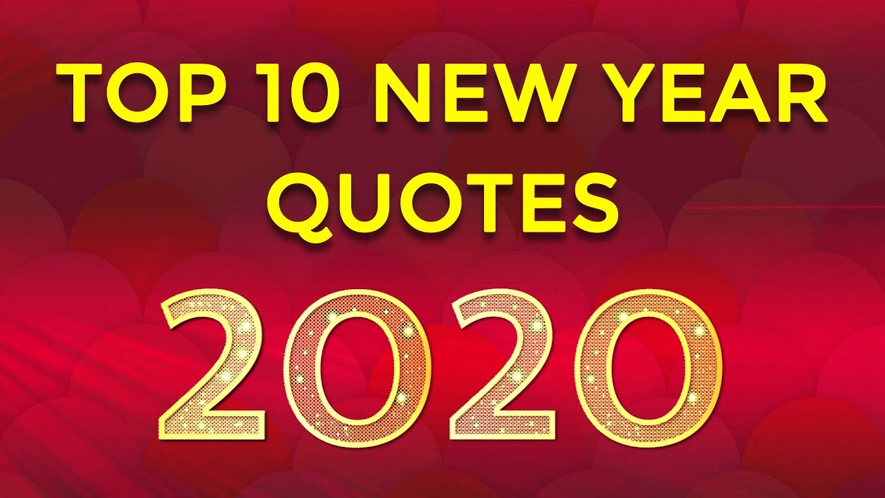 top 10 new year quotes 2019 new year greetings and wishes quotes simplyinfo