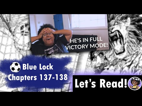 KING BAROU HAS RETURNED! | Let's Read! BLUE LOCK, Chapters 137-138 | Midnight Snacks