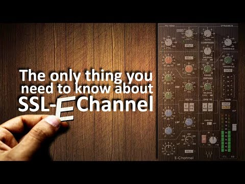 The Only Thing You Need To Know About The Waves Ssl E Channel Youtube