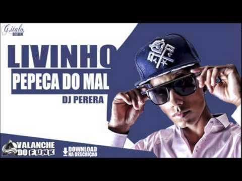 Mc Livinho - Pepeka Do Mal (Versão Light)