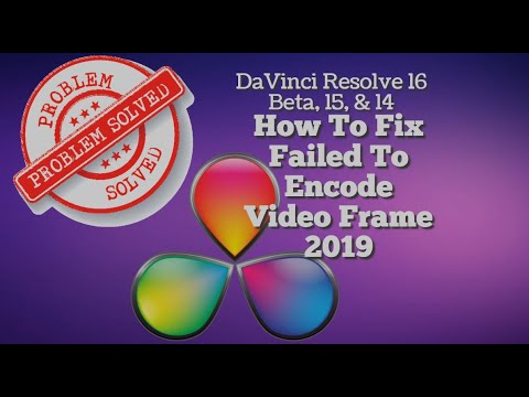 DaVinci Resolve 14 (Failed To Encode Video Frame) How To Solve (2019)☑️