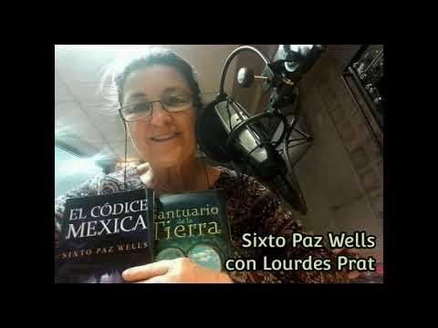sixto-paz-wells-con-lourdes-prat.-codice-mexica.-ovnis-y-más
