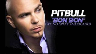 "Pitbull - ""Bon Bon"" Club Remix"
