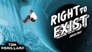 Tom Remillard Right To Exist | RAW Clip