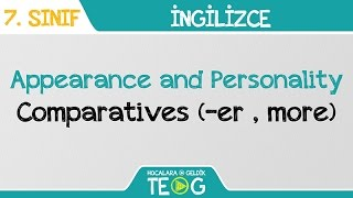 Appearance and Personality  Comparatives (er  more)