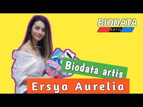 Profil Dan Biodata Artis Ersya Aurelia