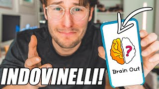 Risolvo 50 INDOVINELLI in 20 MINUTI/ Brain Out
