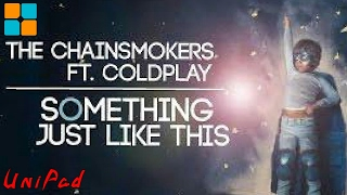 The Chainsmokers ft. Coldplay - Something Just Like This | UniPad [Project File]
