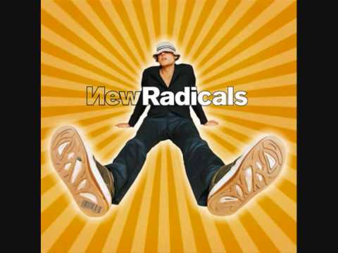 New Radicals  You Get What You Give Original