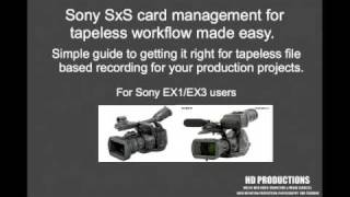 Sony Ex1 Ex3 SXS card camera training video guide manual