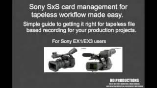 Sony Ex1 Ex3 SXS card camera training video guide manual