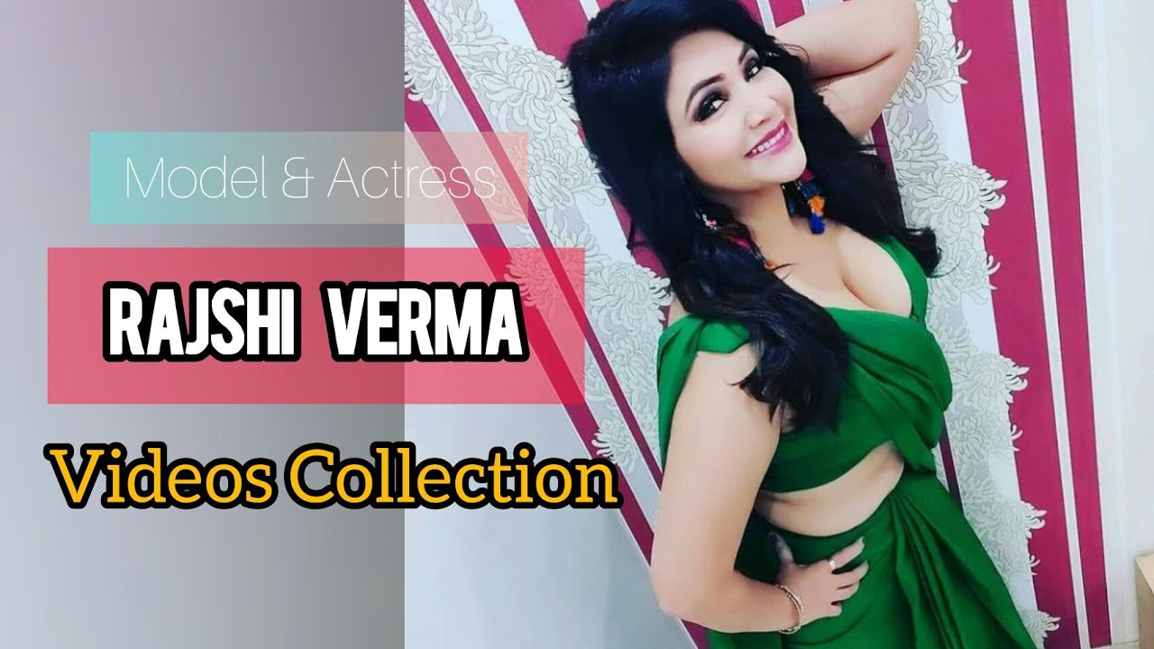 Download Rajsi Verma Hot Video Collection 2021