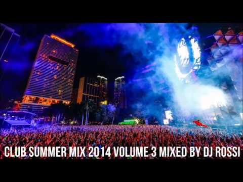 ★Vol.3★ Club Summer Mix 2014 ★ 20K Ultra Music Festival 2014 Summer Mix Mixed By DJ
