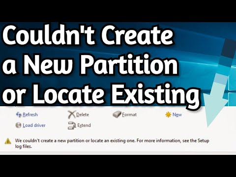 Fix: We Couldn't Create a New Partition or Locate an Existing One During Windows Installation