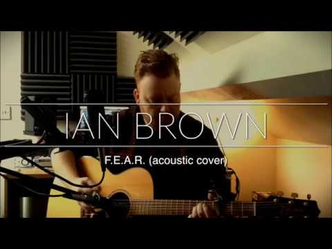 Ian Brown - F.E.A.R. (acoustic cover) mp3