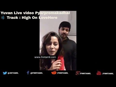 YUVAN LIVE VIDEO   High On Love - Single   Pyaar Prema Kaadhal   Yuvan Shankar Raja   Sid Sriram