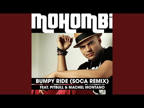 Bumpy Ride (Soca Remix)