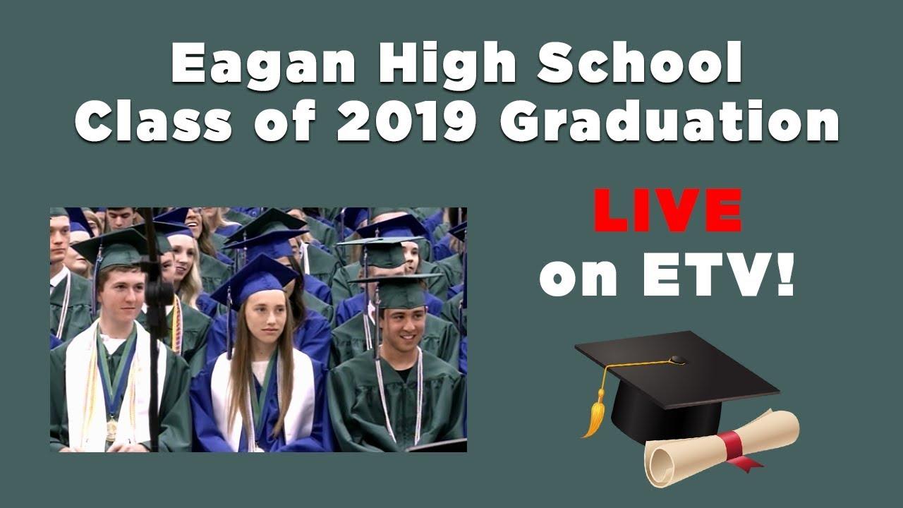 Eagan High School 2019 Graduation