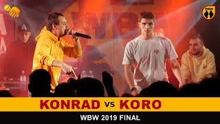Koro  Konrad  WBW 2019 Finał (freestyle rap battle)