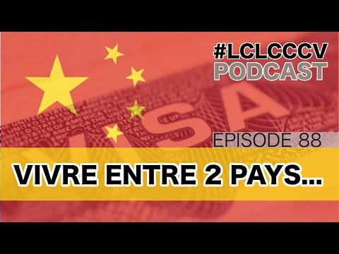 Vivre entre la Chine et la France #LCLCCCV Episode 088