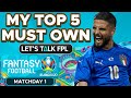 My TOP 5 MUST OWN PLAYERS for Euro 2020 Fantasy Tips