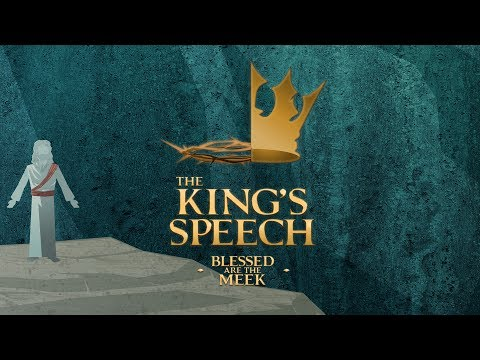 The King's Speech - Blessed Are The Meek